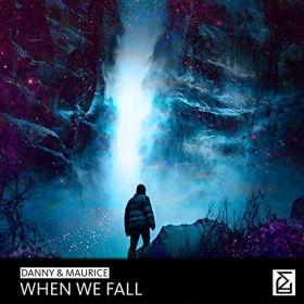 DANNY & MAURICE - WHEN WE FALL